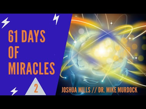 Joshua Mills on 61 Days of Miracles w/ Dr. Mike Murdock Part 2