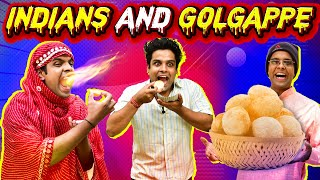INDIANS AND GOLGAPPE | The Half-Ticket Shows