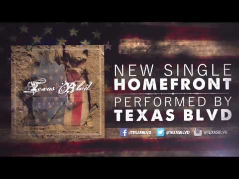 Texas Blvd - Homefront (Official Video)