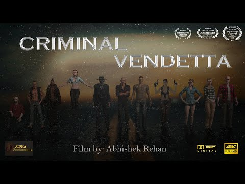 CRIMINAL VENDETTA | CGI 3D Animated Short Film By Abhishek Rehan | Alpha Productions [4K]