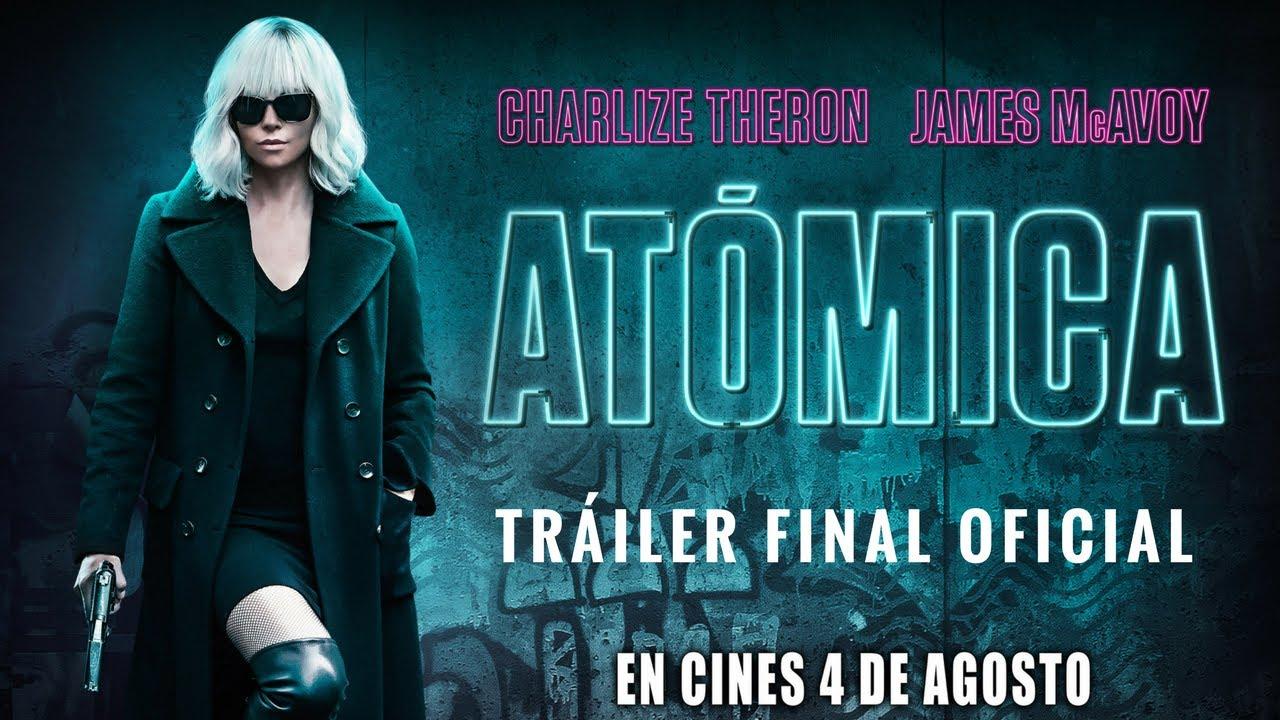ATÓMICA - Trailer final oficial español - Estreno 4 de agosto