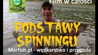 Podstawy spinningu - Wędkarstwo spinningowe (Основы спининга)(, 2013-03-09T09:19:31.000Z)
