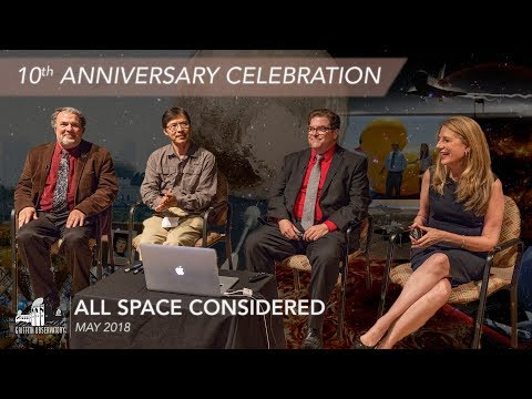 10th Anniversary Celebration | All Space Considered at Griffith Observatory