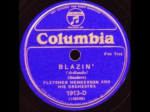Fletcher Henderson And His Orchestra Blazin 1929 Youtube