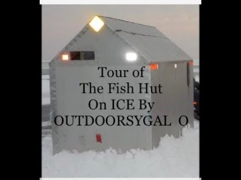 Tour Of The Fish Hut On ICE By Outdoorsygal O