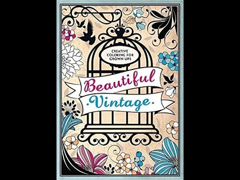 Flip Through Creative Coloring for Grown-Ups: Beautiful Vintage Coloring Book