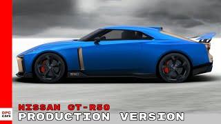 Production Version Nissan GT-R50