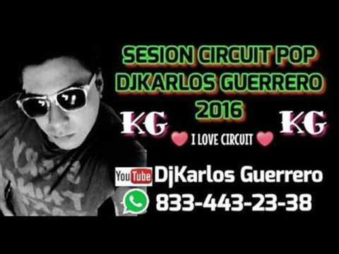 Circuit mix pop 2017 DJKARLOS GUERRERO