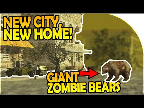 NEW CITY, NEW HOME! - GIANT ZOMBIE BEARS - 7 Days to Die Alpha 16 Gameplay Part 12