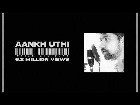 Aankh Uthi -Manan bhardwaj - Sarthak (recording session){USTAD NFAK}