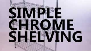 Simple Chrome Wire Shelving Unit - Assembly - Order Online @ Rackingman.co.uk