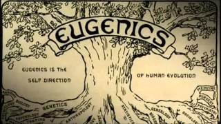 Eugenics: Its Past...And Inevitable Return?