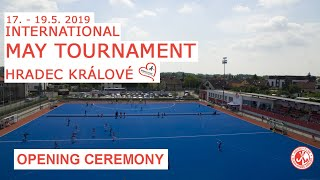 Opening ceremony - II. May Tournament 2019