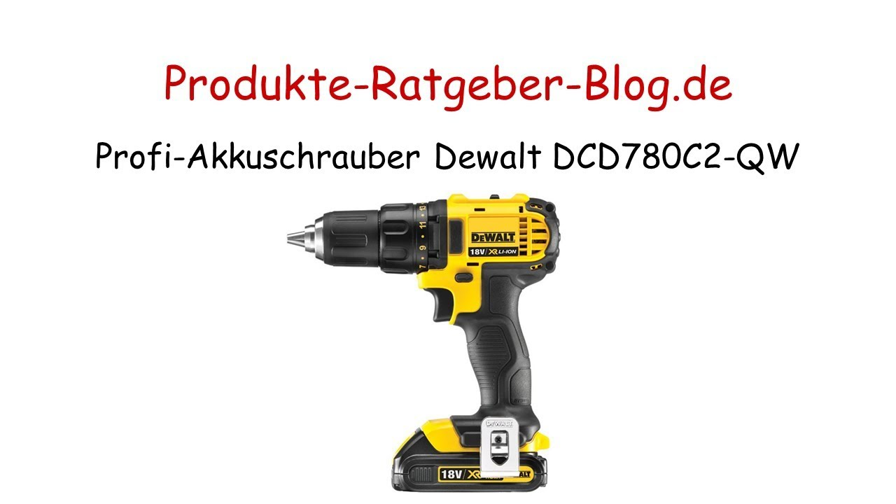 test profi akkuschrauber dewalt dcd780c2 qw youtube. Black Bedroom Furniture Sets. Home Design Ideas