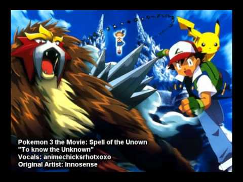 Pokemon 3 The Movie: Spell of the Unown *To Know The Unknown* Cover