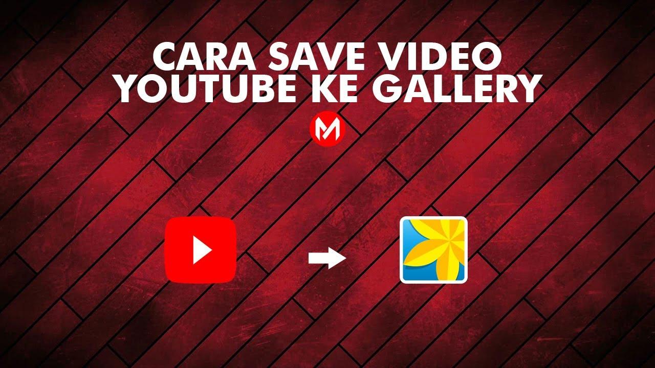 savefrom youtube ke galeri