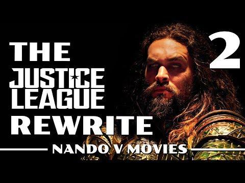 The Justice League Rewrite Part 2