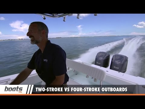 Boating Tips: Two-Stroke Outboards Versus Four-Stroke