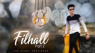 Filhaal2 full song Mohabbat | Akshay Kumar Ft Nupur Sanon, Ammy Virk, BPraak | Jaani Arvindr Khaira