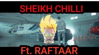 SHEIKH CHILLI Ft. RAFTAAR ( YEH DISS GAANA NHI H ) WHATSAPP STATUS VIDEO LATEST