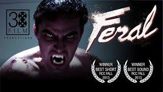 Feral  Short Film
