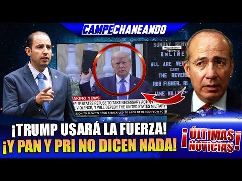 ¡ÚLTIMAS NOTICIAS! TRUMP USARÁ LA FUERZA EN U.S.A. Y LA DERECHA MEXICANA CALLA
