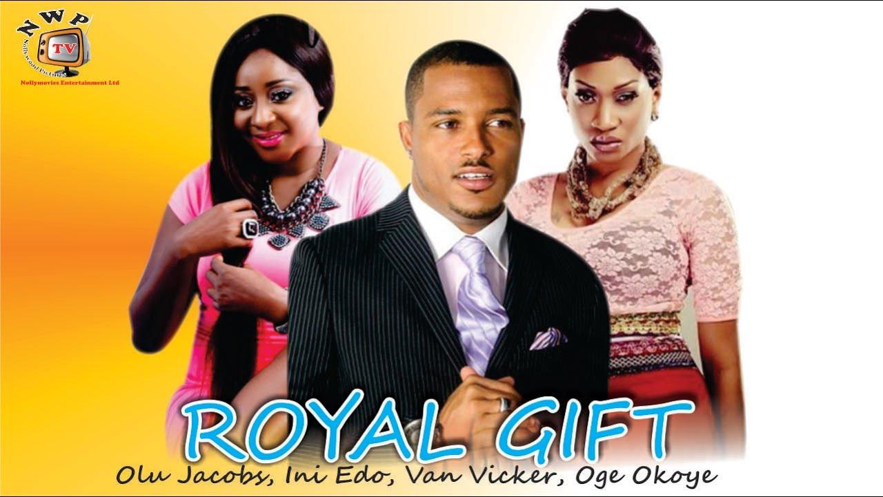 Download Royal Gift   - Nigerian Nollywood Movie