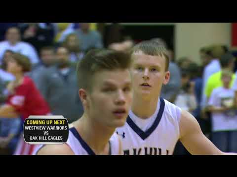 2A Semistate - Westview vs Oak Hill - March 17, 2018