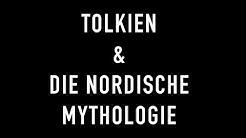 Tolkien & Die Nordische Mythologie