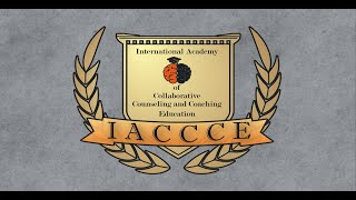 Welcome to the International Academy of Collaborative Counseling and Coaching Education.