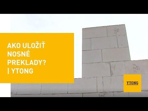 Ako Uložiť Nosné Preklady? | Ytong