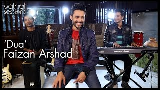 Dua Song By Pakistani Singer Faizan Arshad | Walnut Sessions