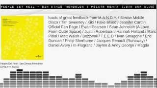 People Get Real - San Dimas 'Monoblok & PSLKTR Remix' (Join Our Club)