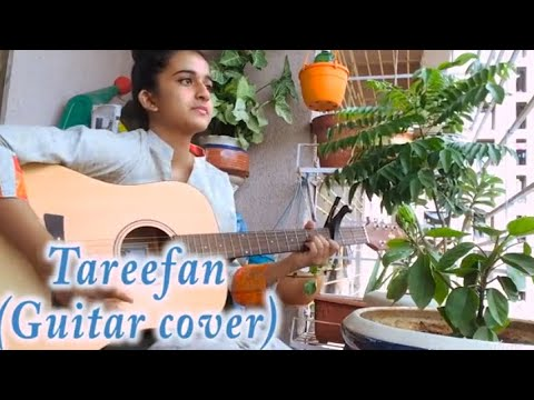 TAREEFAN REPRISE| Veere Di Wedding ft MISHRA(Guitar Cover)