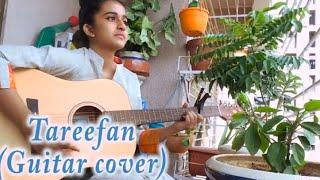 TAREEFAN REPRISE| Veere Di Wedding ft.LISA MISHRA  (Guitar Cover)