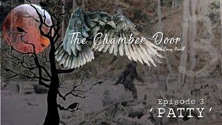 The Chamber Door (Vlog Series) - Ep. 3