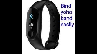 How to bind yoho fitness band