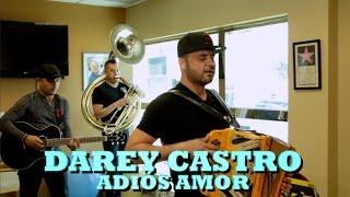 DAREY CASTRO - ADIOS AMOR (Versión Pepe
