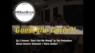 Don't Get Me Wrong (The Pretenders) KMKanDrum - Guess the Cover - Ep2 Pt2