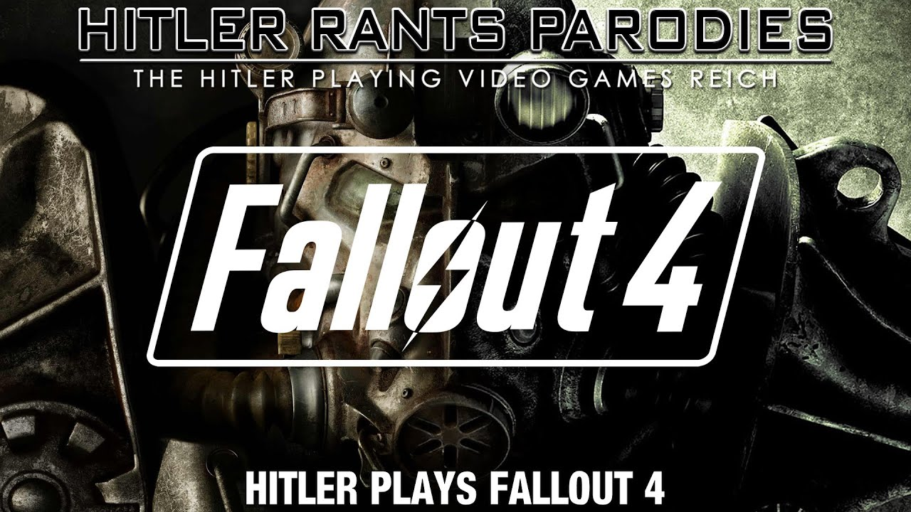 Hitler plays Fallout 4