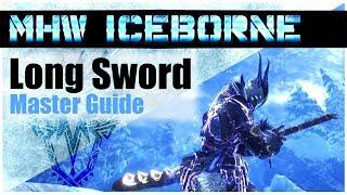 Monster Hunter World Iceborne | The NEW BEST LONG SWORD Combos | Master Guide [MHWI]
