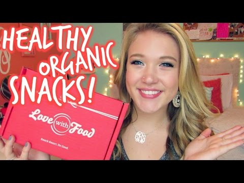 Love With Food Unboxing   Healthy Organic Snacks!