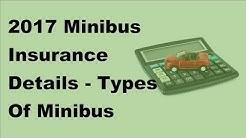 2017 Minibus Insurance Details    Types Of Minibus Insurance Policies
