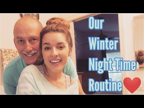 MARRIED NIGHT TIME ROUTINE | WINTER 2019