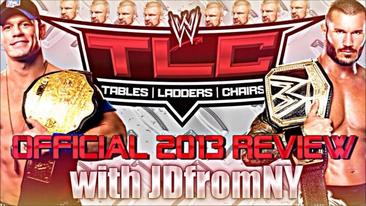 Wwe tables ladders and chairs 2013 poster - Wwe Tlc Tables Ladders Chairs 2013 Review Results Randy Orton Is The Champion Of Champions