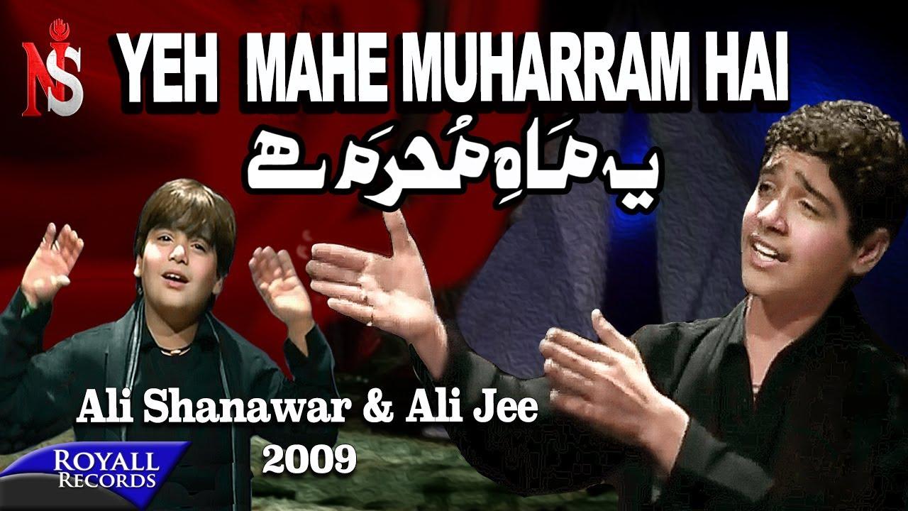 Ali Shanawar & Ali Jee - Yeh Mahe Muharram Hai (2009)