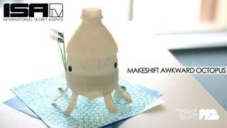 Awkward Octopus - THE MAKESHIFT Ep. 7
