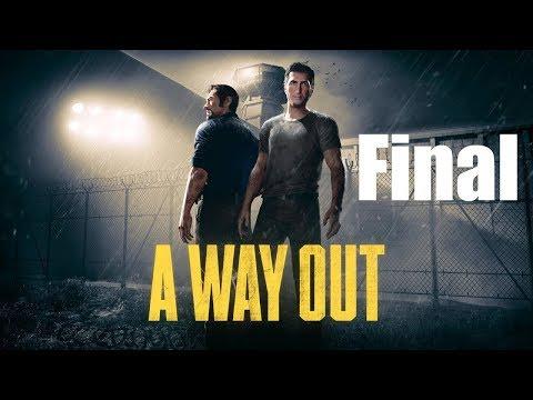 Un Final Doblemente Inesperado! - A Way Out  (Parte 9 FINAL)