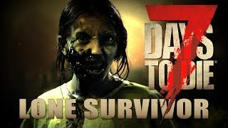 Allein durch Apokalypse | Lone Survivor 01 | 7 Days to Die Alpha 17 Gameplay German Deutsch thumbnail