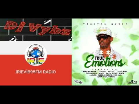 True Emotions Riddim Mix - Dj Vybz - Irievib95fm Radio Feat. Jah Cure,Mavado,Tarrus Riley,July 2017
